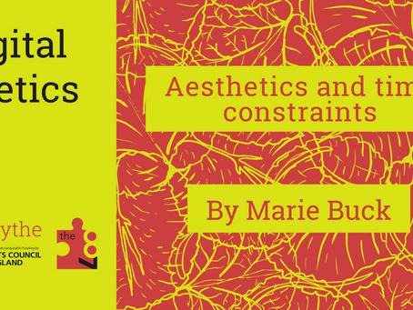 Digital Poetics #26 Aesthetics and Time Constraints: Marie Buck