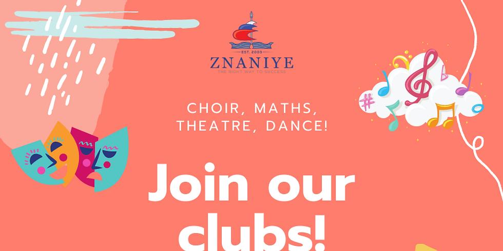 Clubs at Znaniye - THEATRE, MATHS, CHOIR, ART, DANCE