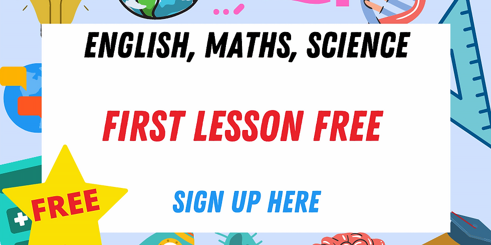 FREE Maths / Science / English (first lesson)