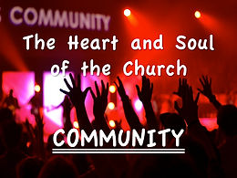 January 20, 2019 - The Heart and Soul of the Church:  Community.
