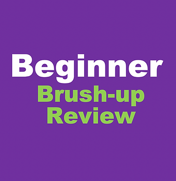 Beginner Review and Practice (Jan-Tuesdays 7:00pm)