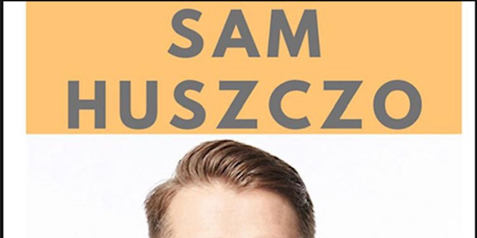 Discussion with Sam Huszczo