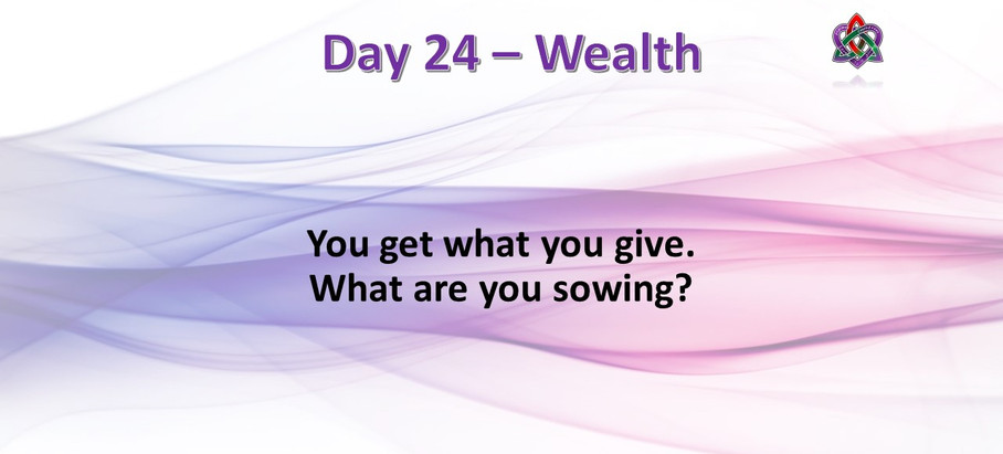 Day 24 - Wealth