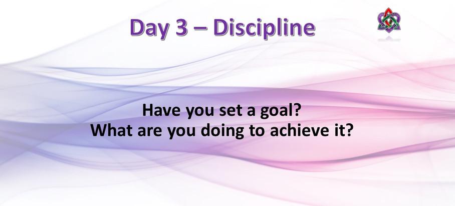 Day 3 - Discipline