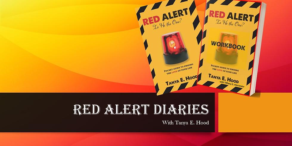 Red Alert Diaries with Tanya E. Hood