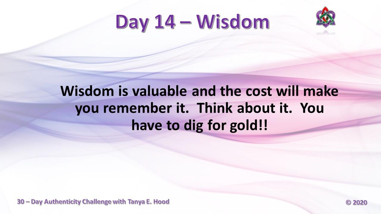Day 14 - Wisdom