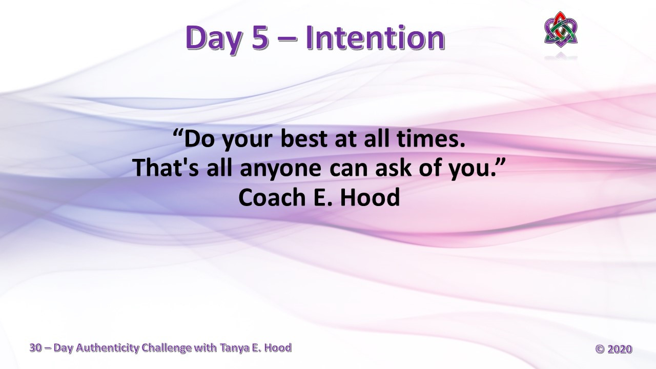 Day 5 - Intentions