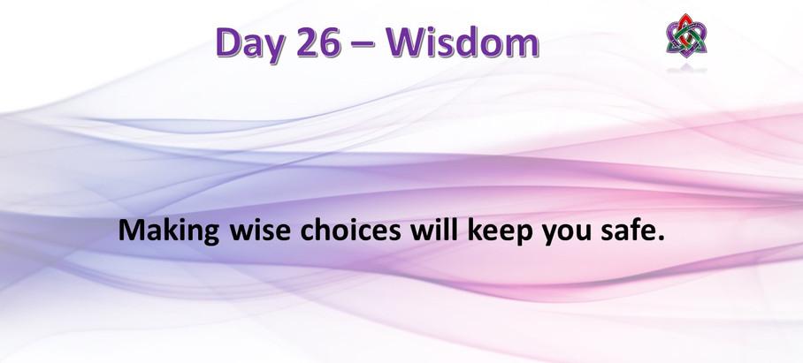 Day 26 - Wisdom