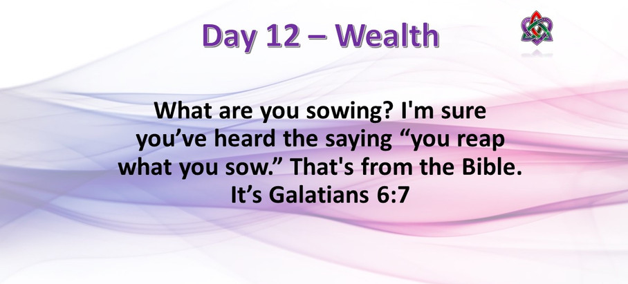 Day 12 - Wealth