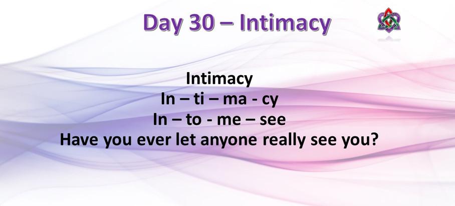 Day 30 - Intimacy