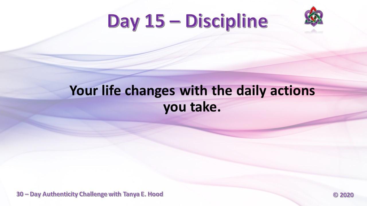 Day 15 - Discipline