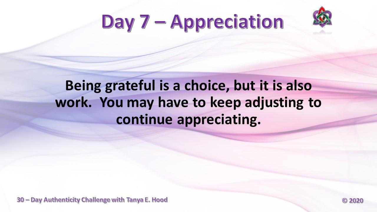 Day 7 - Appreciation