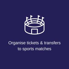Organise match tickets & transfers to sp