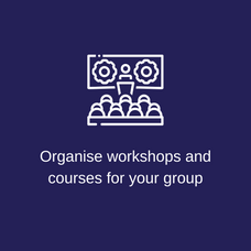 Organise workshops & courses for your gr