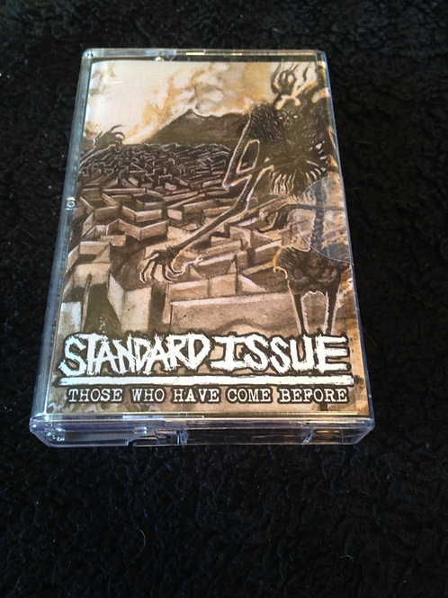 Standard Issue - Those Who Have Come Before