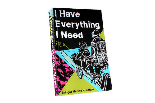 I Have Everything I Need (Book)