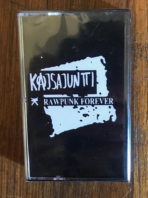 Kajsajuntti - Raw Punk Forever
