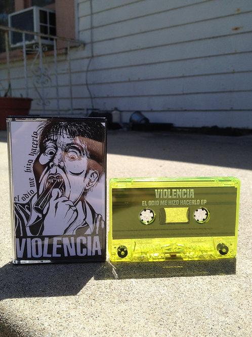 Violencia - El Odio Me Hizo Hacerlo EP