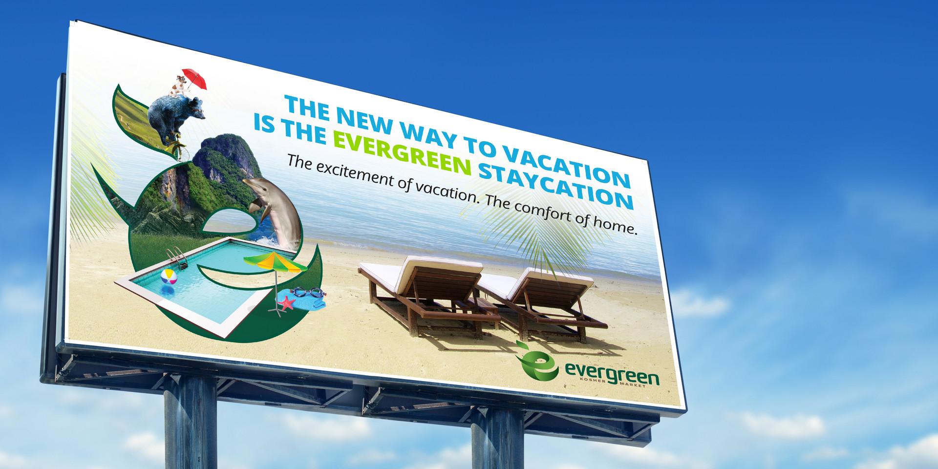 Evergreen Staycaytion Introductory Billboard