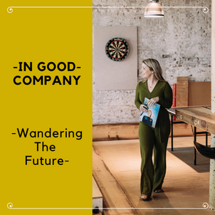 THIS BRAND IS ON FIRE: WANDERING THE FUTURE