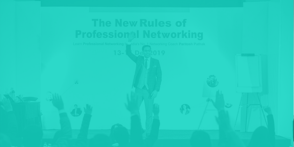 New Rules Of Professional Networking