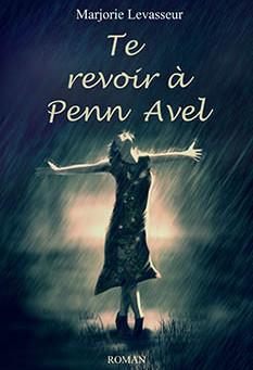 """Première de couverture de """"Te revoir à Penn Avel"""