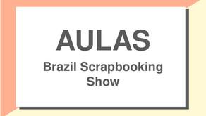 Aulas Brazil Scrapbooking Show 2020