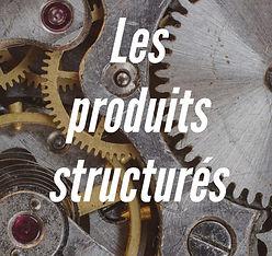 Les-produits-structurés-1024x968-1024x9