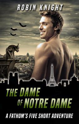 THE DAME OF NOTRE DAME: A FATHOM'S FIVE SHORT ADVENTURE