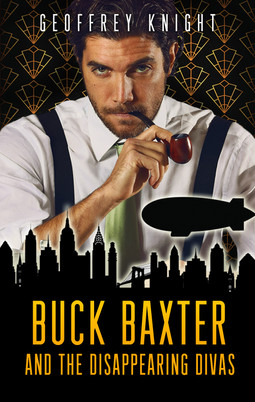 BUCK BAXTER AND THE DISAPPEARING DIVAS