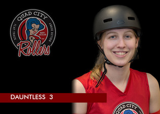 """Derby Name: Dauntless  Derby Number: 3  Reason behind name and number: To be dauntless is to show fearlessness and determination which are both necessities in Derby and in life. Dauntless is also the brave faction in the Divergent book/movie series which i enjoy. The number 3 is because 33 (my usual sports number) was taken and 3 was close enough.  Job outside of derby: Mechanical Engineer  Favorite food: Bread. But also Ice Cream  Favorite drink: Diet Pepsi Cherry  When did you start playing derby? Feb 2018  What made you start playing derby? My good friend and coworker convinced me to sign up for bootcamp with her. I watched some of the experienced players scrimmaging the first day and was hooked.  What has been your greatest accomplishment so far in derby? Triple Back-flip 1080 Mctwist 24/7/365 Boat Pose Apex Jump   If you could tell yourself one thing when you started playing, what would it be? I would give myself a high-five and be like """"Awesome choice joining this sport. You are going to love it almost as much as you will love all your new teammates. Your future-self thanks you."""""""