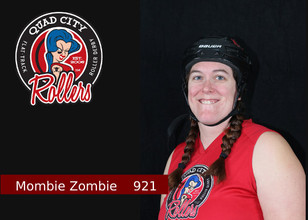 Derby name: Mombie Zombie  Derby number: 921  Reason for choosing your name and number: I picked my name because it was a nickname I already had. My number is my anniversary.  Job outside of derby: I am a homemaker and owner of a new business called QC SiteSmith.  Favorite Food: Cheesecake and pasta  Favorite drink: Pepsi  When did you start playing derby: October 2017  Why did you start playing derby: I wanted to find a new way to get in shape after having 3 kids.  I worked out when they had their activities but I wanted something that was what I choose to do not what was available. What is your biggest accomplishment since joining the team: I would say that was playing in and finishing my first bout after I hurt my ankle playing in a newbie mixer.  What is one thing you would tell your newbie self: Just keep trying and it will come to you, watch videos, and listen to your teammates.