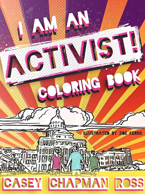 I AM AN ACTIVIST! Coloring Book