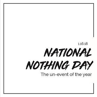 National nothing day, national nothing day graphic, random holiday graphic, random holiday