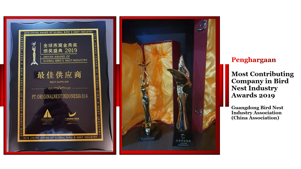 BEST SUPPLIER 2019 , MOST CONTRIBUTING COMPANY IN BIRD NEST INDUSTRY AWARD 2019