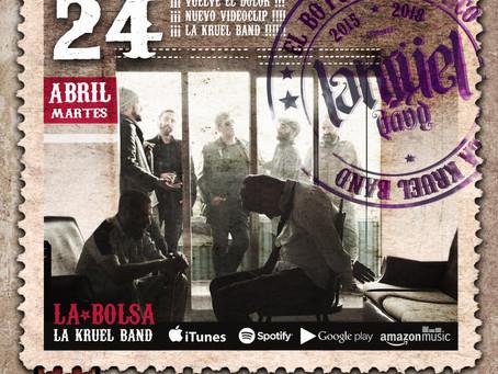 """EL 24 DE ABRIL SALE EL SINGLE """"LA BOLSA"""" Y NUESTRO NUEVO VIDEOCLIP."""