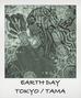 EARTHDAY-TOKYO / TAMA