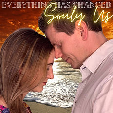 Everything Has Changed - Souly Us  Singl