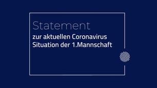 Statement zur aktuellen Coronavirus Situation der 1.Mannschaft