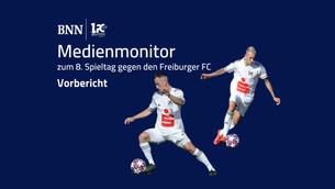 Vorbericht: Medienmonitor zum 8. Spieltag gegen den Freiburger FC