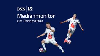 Medienmonitor zum Trainingsauftakt