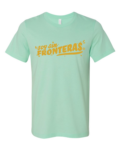 Soy Sin Fronteras T-shirt