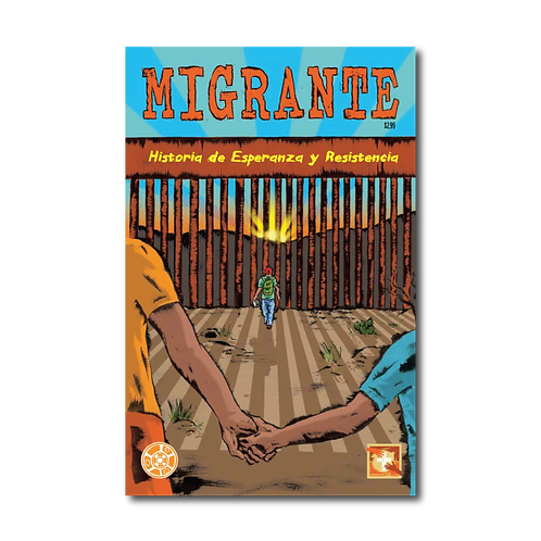 Migrant: Stories of Hope and Resilience Comic Book