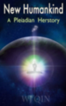 New Humankind - A Pleiadian Herstory 202