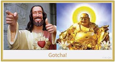 Fake Christ and Fake Buddha
