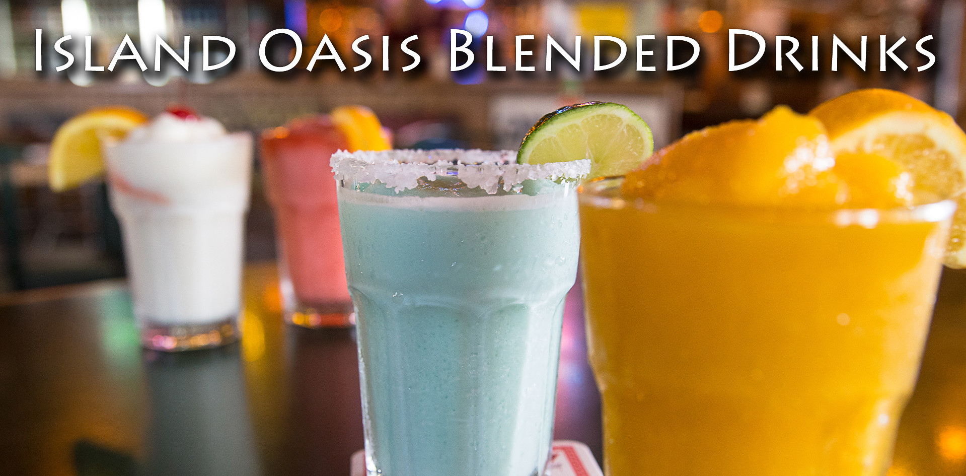 Island Oasis Blended Drinks