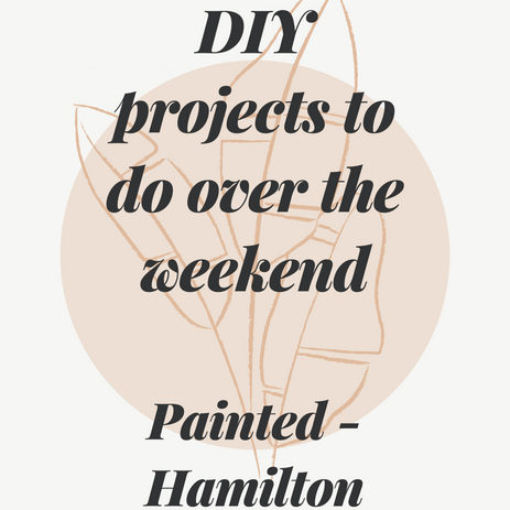 DIY projects to do over the weekend
