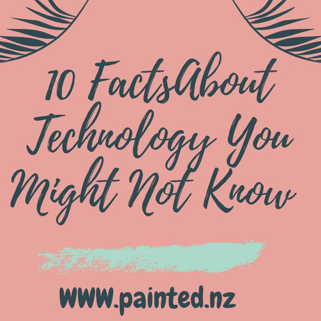 10 Facts About Technology you Might Not Know