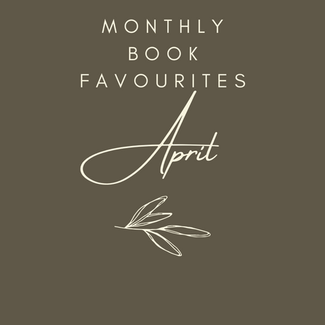 Monthly Favourite Books - April