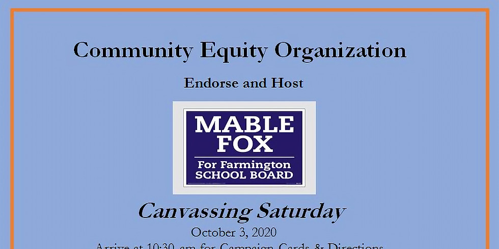 CEO Hosts: Canvassing for Mable Fox, Farmington School Board Candidate